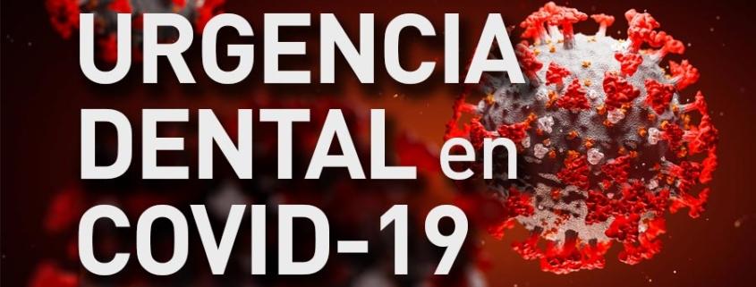 Urgencia dental en COVID